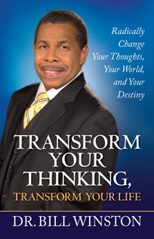 Transform Your Thinking, Transform Your Life PB: Radically Change Your Thoughts, Your World, and Your Destiny